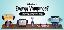 Learn about Energy Vampires