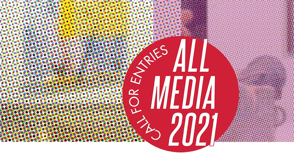 All Media 2021 Call for Entries