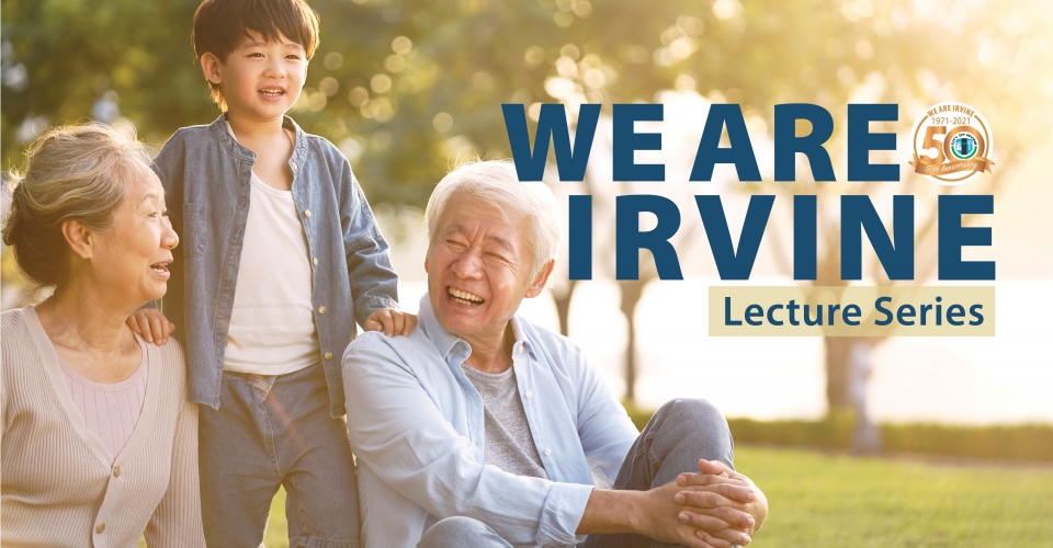 We are Irvine Lecture Series